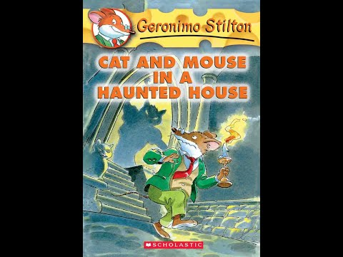 Pages #87-95 Geronimo Stilton's Cat And Mouse In A Haunted House