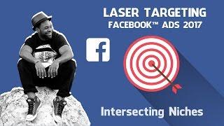 facebook ads laser targeting