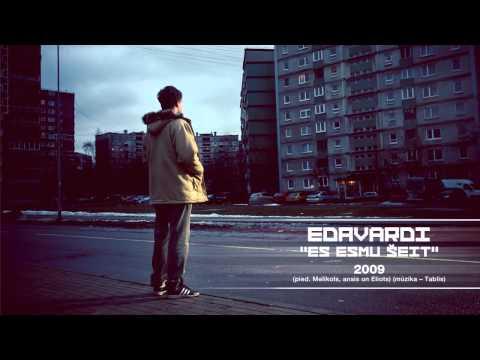 Edavārdi - 2009 (pied. Melikols, ansis & Eliots)