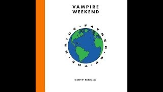 Vampire Weekend - Father of the Bride - Album Review