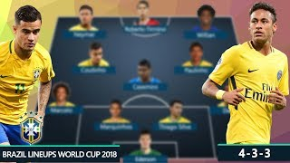 BRAZIL DREAM TEAM & POTENTIAL LINEUPS 2018 FIFA WORLD CUP RUSSIA | Ft. NEYMAR, COUTINHO, JESUS...