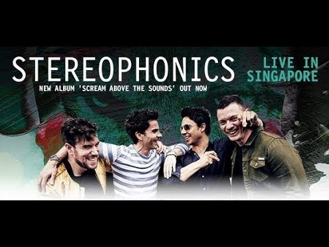 Stereophonics Handbags And Gladrags Live In Singapore 08 05 2018