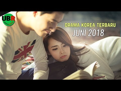 6 Drama Korea Juni 2018 | Terbaru Wajib Nonton