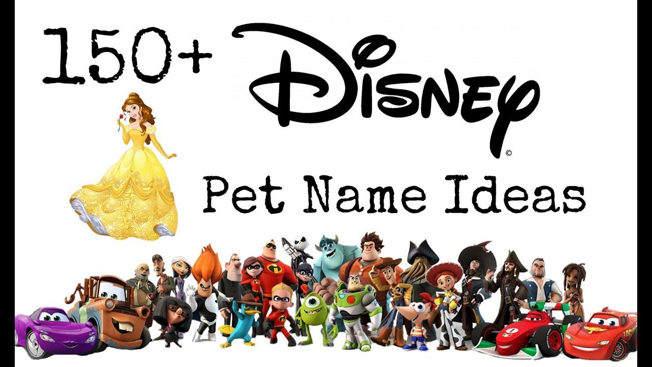 150+ Disney Pet Name Ideas - YouTube