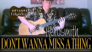 (Aerosmith) Don't Wanna Miss A Thing - Bryan Rason - Fingerstyle Guitar For Weddings