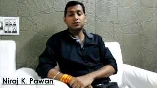 Niraj K Pawan  Message to People