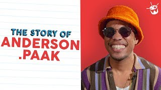 ANDERSON .PAAK on how he became ANDERSON .PAAK