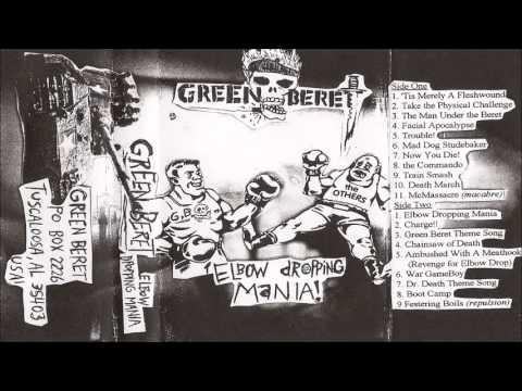 Green Beret - Elbow Dropping Mania 1997 Demo (full)