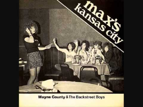 Wayne County and the Backstreet Boys - Max's Kansas City 1976