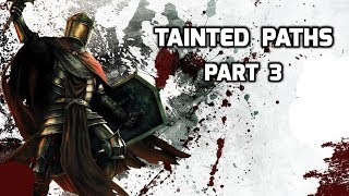 �������� ���� Tainted Paths Episode 3 Savage Stronghold Siege! ������
