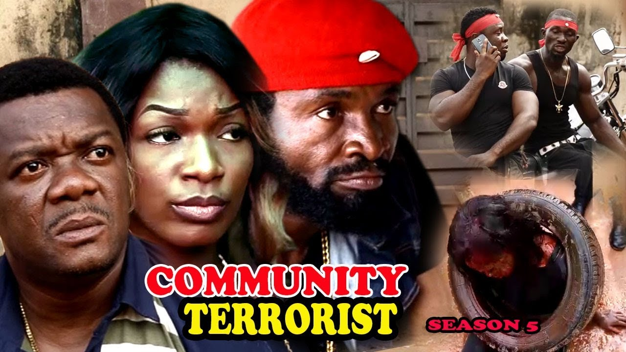 Download Community Terrorist Season 6 - 2017 Latest Nigerian Nollywood Movie