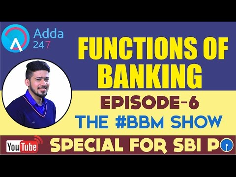 SBI PO 2017 || FUNCTIONS OF BANKING || EPISODE 6 #BBM