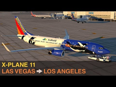 X-Plane 11 - Full Flight 737-800 from Las Vegas, NV to Los Angeles, CA