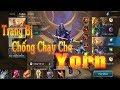 TazeeMG - Trang Bị Chống Chạy Cho Yorn Liên Quân Mobile