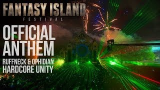 Video Ruffneck & Ophidian - Hardcore Unity (Fantasy Island Festival 2014 Official Anthem) download MP3, 3GP, MP4, WEBM, AVI, FLV November 2017