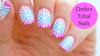 Ombre Tribal Nails
