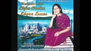 Hna Ligia Onelia Lopez [Vol.#1 Y Vol.#3 y 4] CD Completo)Alabanzas 2015