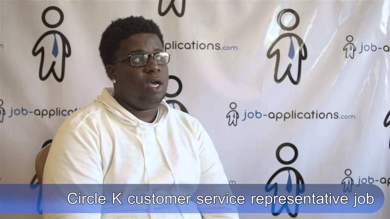 Circle K Interview - Customer Service Representative