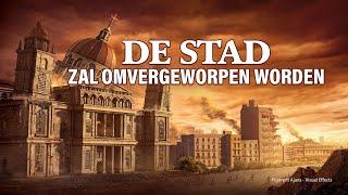 Christelijke film 'De stad zal omvergeworpen worden' (Nederlandse ondertitels)