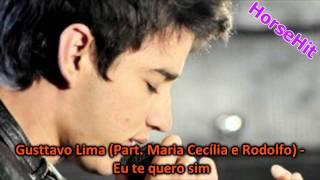 Gusttavo Lima (Part. Maria Cecília e Rodolfo) - Eu te quero sim