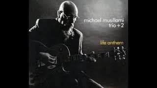 Life Anthem - The New Michael Musillami Trio + 2 release on Playscape Recordings. Now available! thumbnail