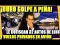 🔴VALIO MADRE ¡CONFISCAN A PEÑA 32 AUTOS D LUJO Y AVIONES! VENGANZA D GAVIOTA - ESTADISTICA POLITICA