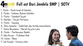 Full Ost Dari Jendela SMP | SCTV