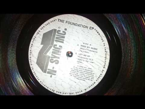 The X Man - Need My Music,  The Foundation EP, -N-Sync Inc.