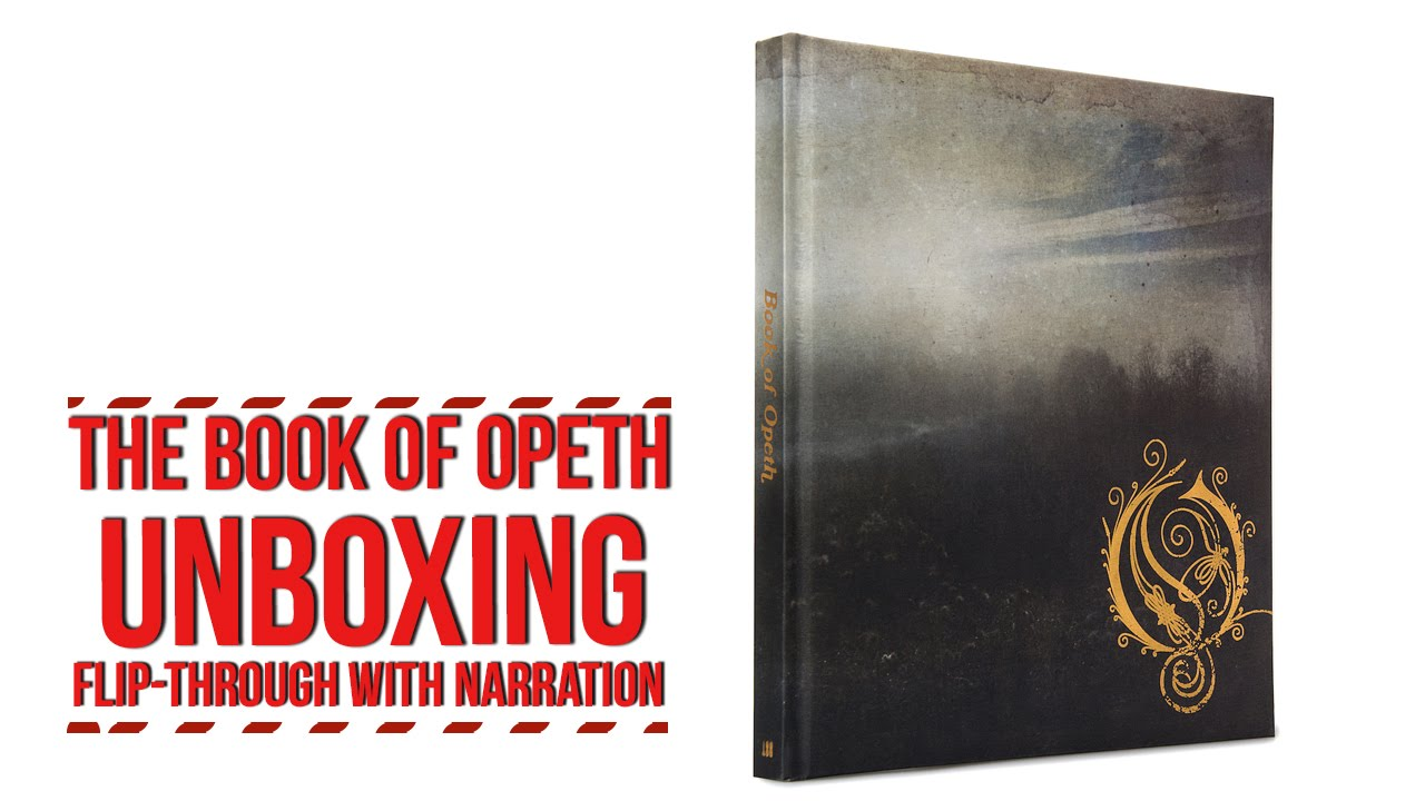 The Book Of Opeth Flip Through With Narration Unboxing Youtube