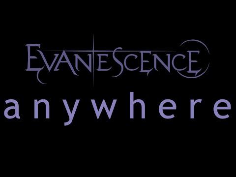 Evanescence - Anywhere Lyrics (Origin)