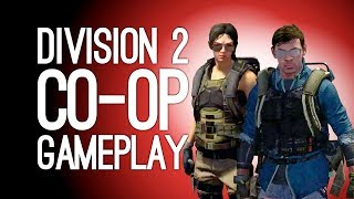Division 2 Co-Op Gameplay: Let