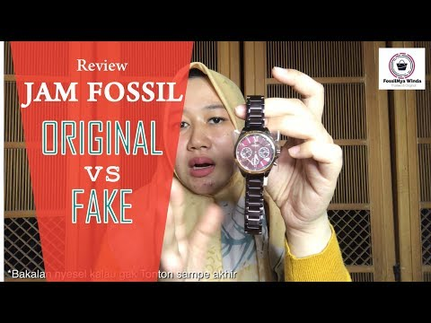 Jam Fossil Original VS Fake, Tonton Review Nya Sampai Habis
