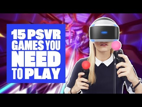 15 PSVR Games You Need To Play