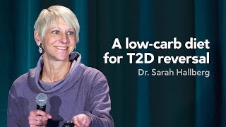 [Preview] A low-carb diet for T2D reversal - Dr. Sarah Hallberg