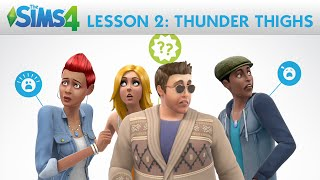 The Sims 4 Academy   Thunder Thighs - Lesson 2: Create A Sim