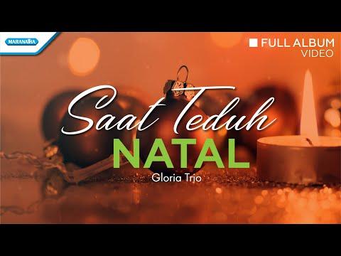Saat Teduh Natal - Lagu Natal - Gloria Trio (Video Full Album)