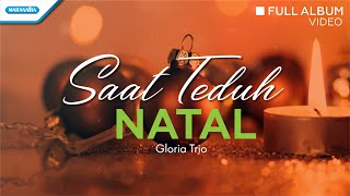 Gambar cover Saat Teduh Natal - Lagu Natal - Gloria Trio (Video full album)
