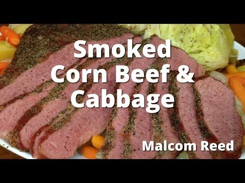 Smoked Corn Beef Brisket & Cabbage | How To Smoke Corned Beef From Malcom Reed From HowToBBQRight
