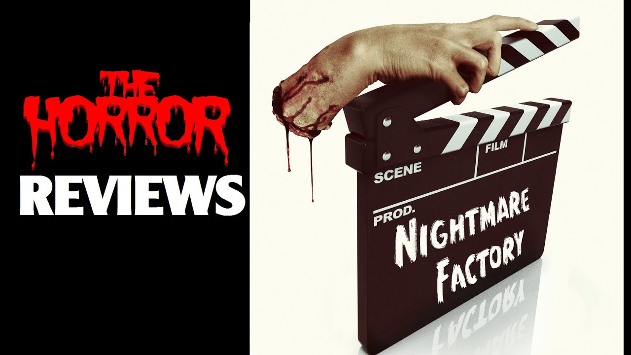 Nightmare Factory Knb Horror Make Up Effects Doentary Review You