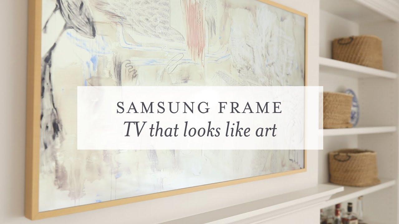 Samsung Frame Tv That Looks Like Art Youtube