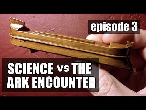 Science vs the Ark Encounter: Episode 3