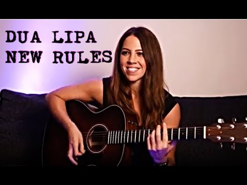 Dua Lipa - New Rules || Acoustic Cover by Laura Williams