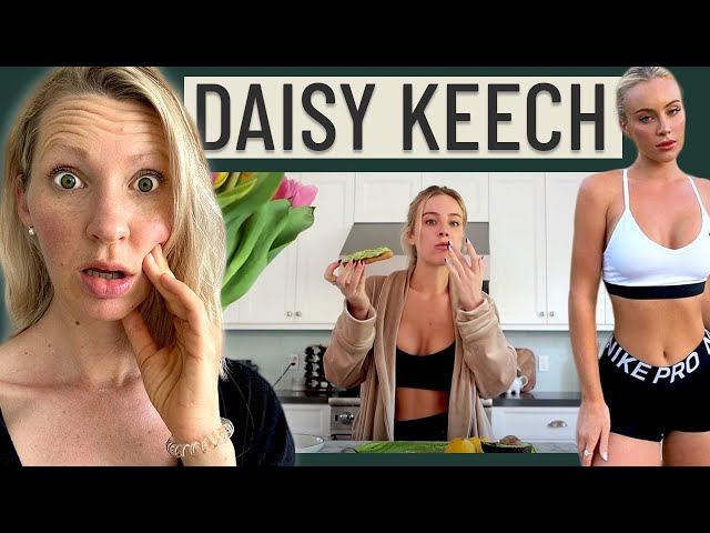 Dietitian Reviews Daisy Keech's Diet (We Really Need To Talk About This...)
