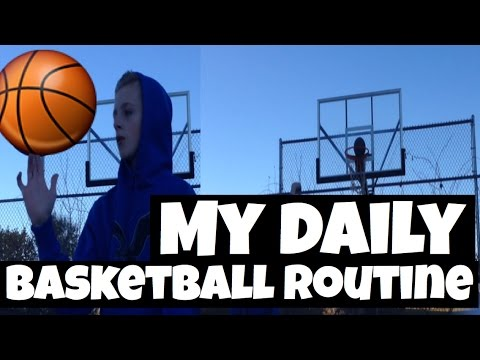 Daily Basketball Routine