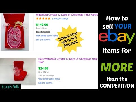 How to Get the Highest Price Possible for Your eBay Items