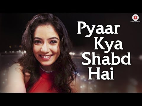 Pyaar Kya Shabd Hai - Official Music Video | Vansh Qamra & Ghazal Thakur | Parry G