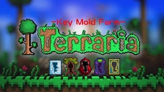 Terraria:How To Make A Key Mould Farm