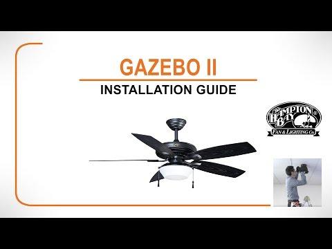 Gazebo II Ceiling Fan Installation Guide