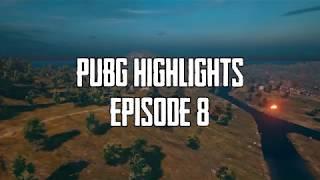 PUBG Highlights | Episode 8