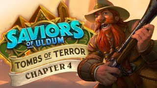 Trump's Survival Guide for Tombs of Terror Heroic Ch. 4 | Saviors of Uldum | Hearthstone